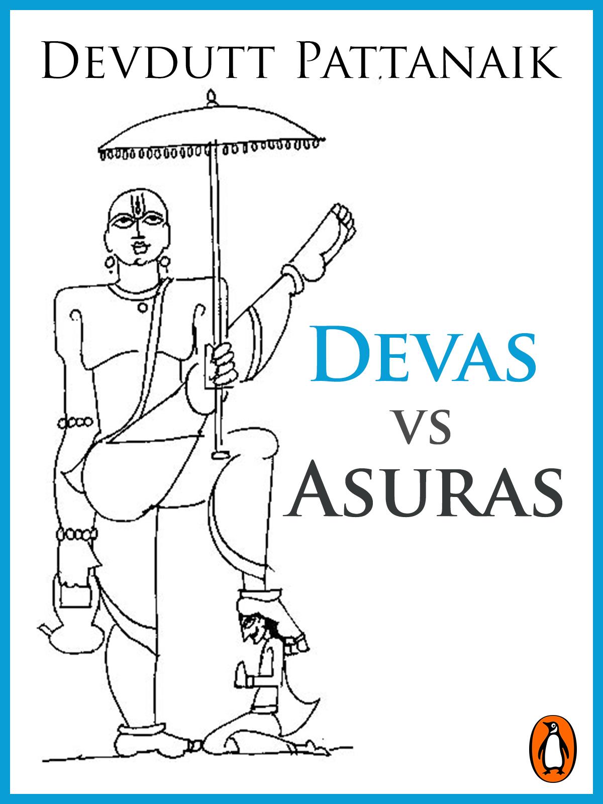 Devas vs Asuras