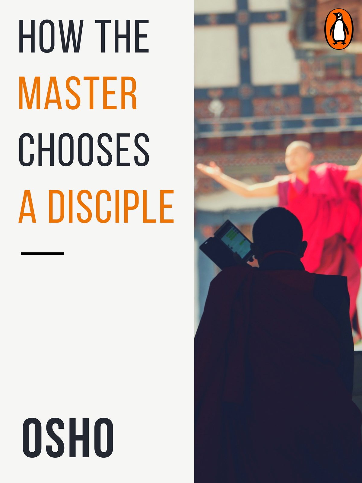 How the Master Chooses a Disciple