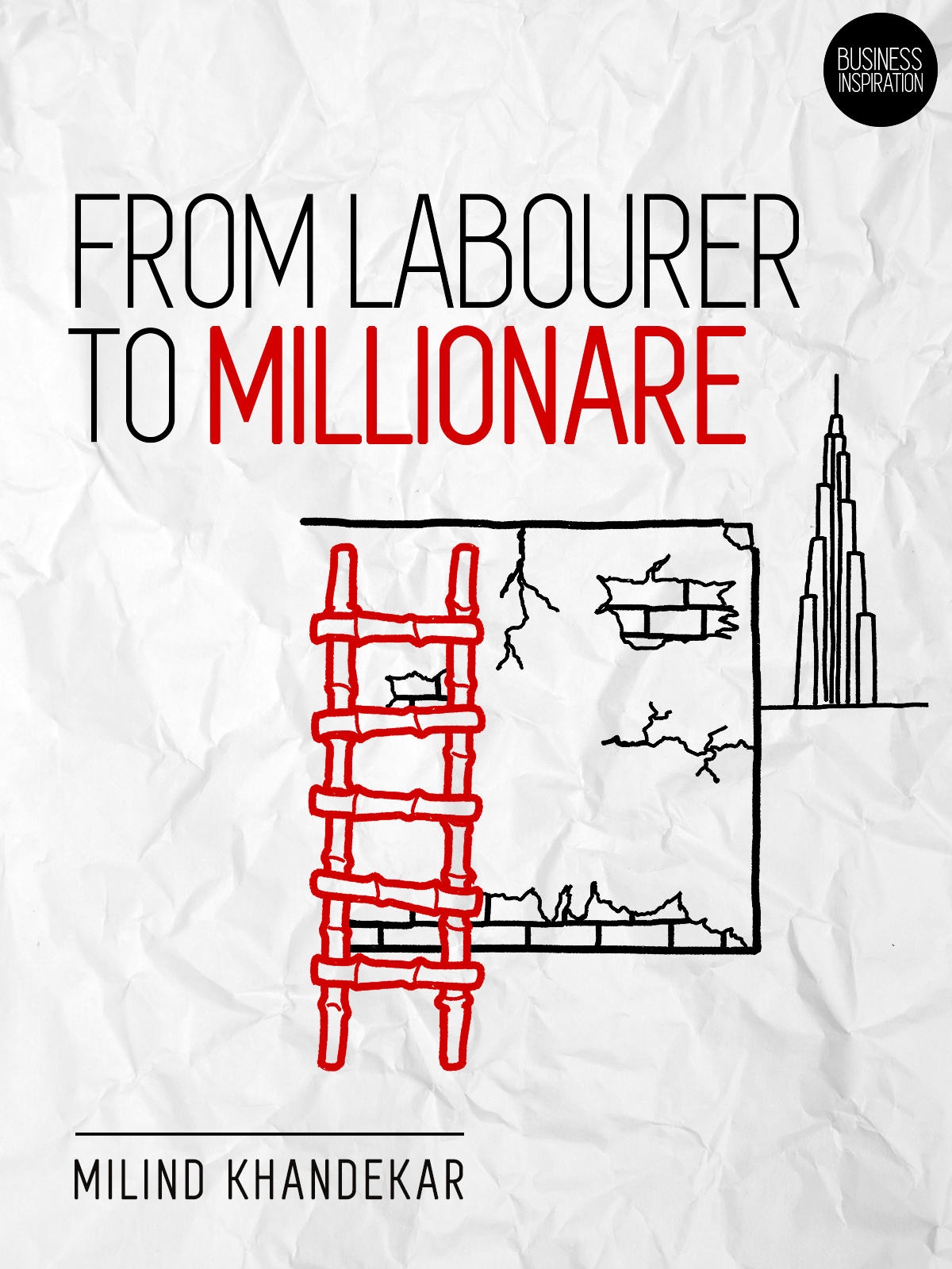 From Labourer to Millionare