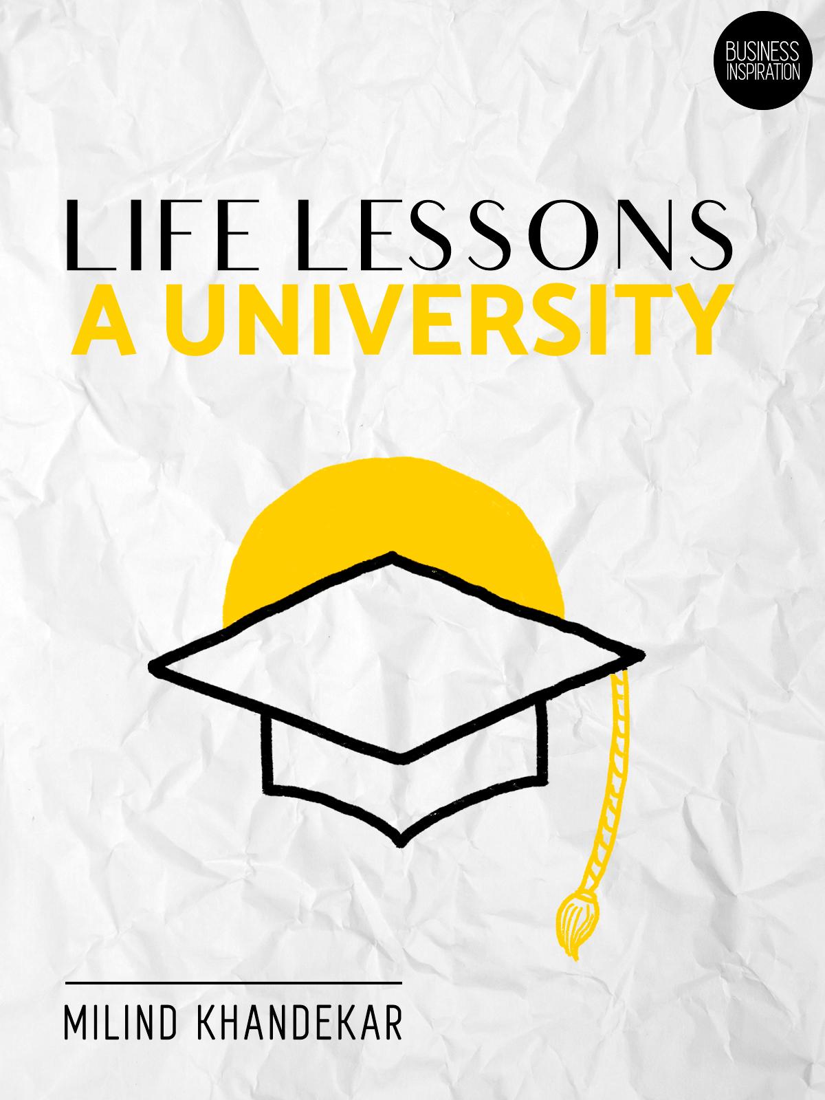 Life Lessons : A University