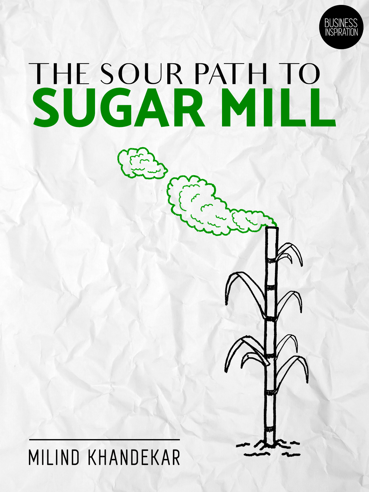 The sour path to sugar mill