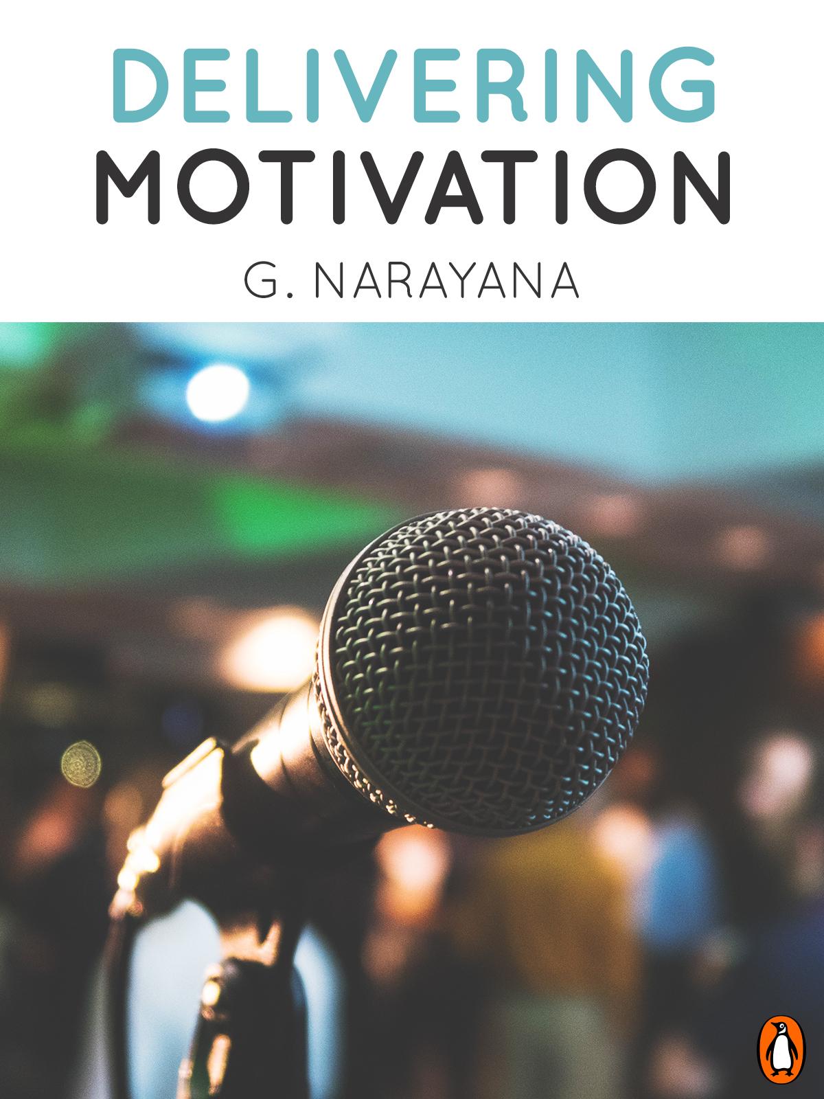 Delivering Motivation
