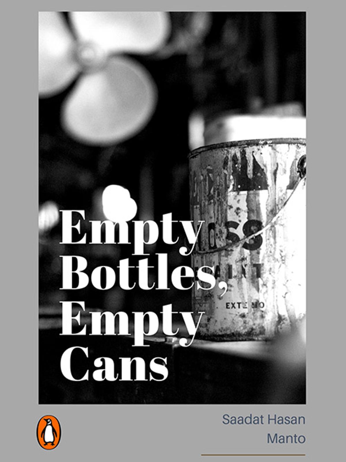 Empty Bottles, Empty Cans