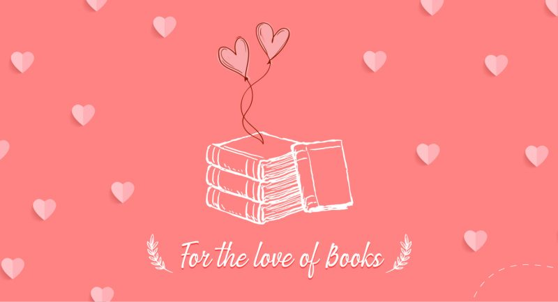 Happy Valentines Day from Your First Love, Books!