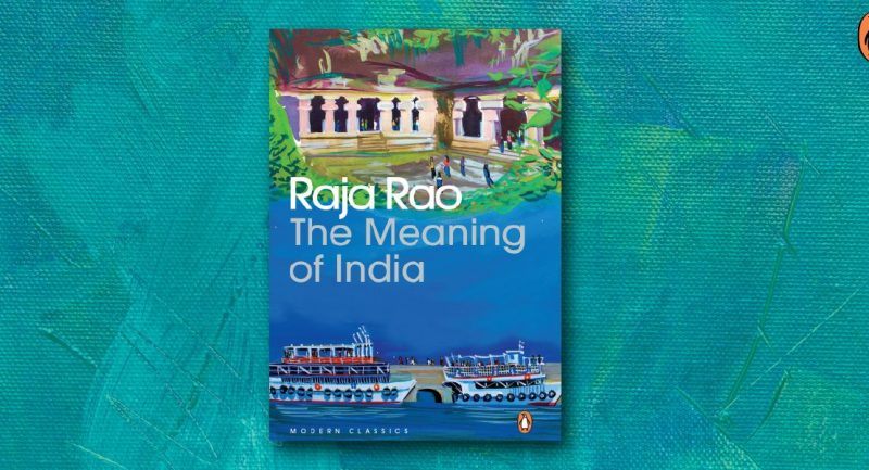 Raja Rao Contemplates the Deeper Significance of India