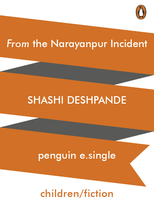 From the Narayanpur Incident