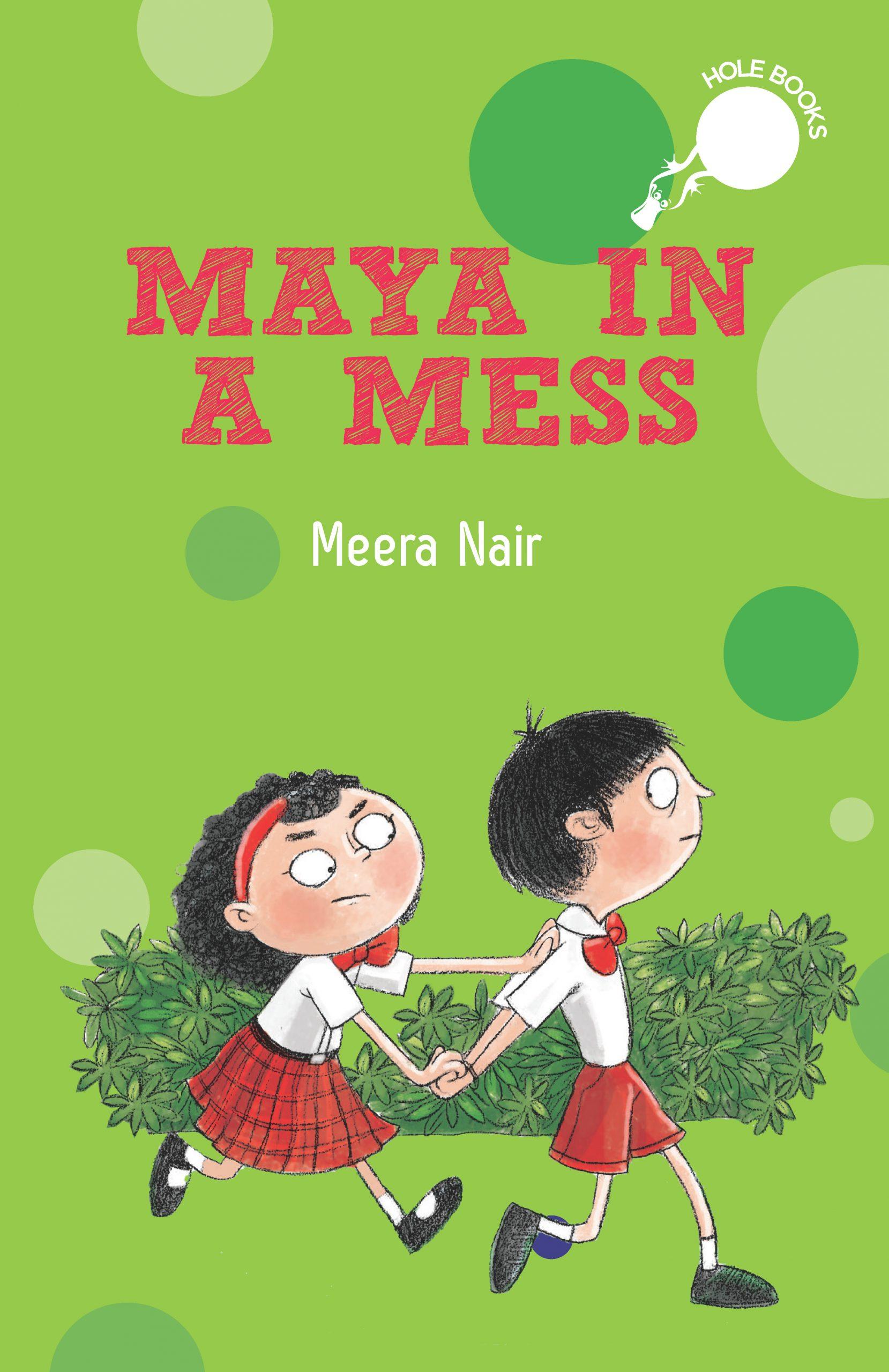 Maya in a Mess