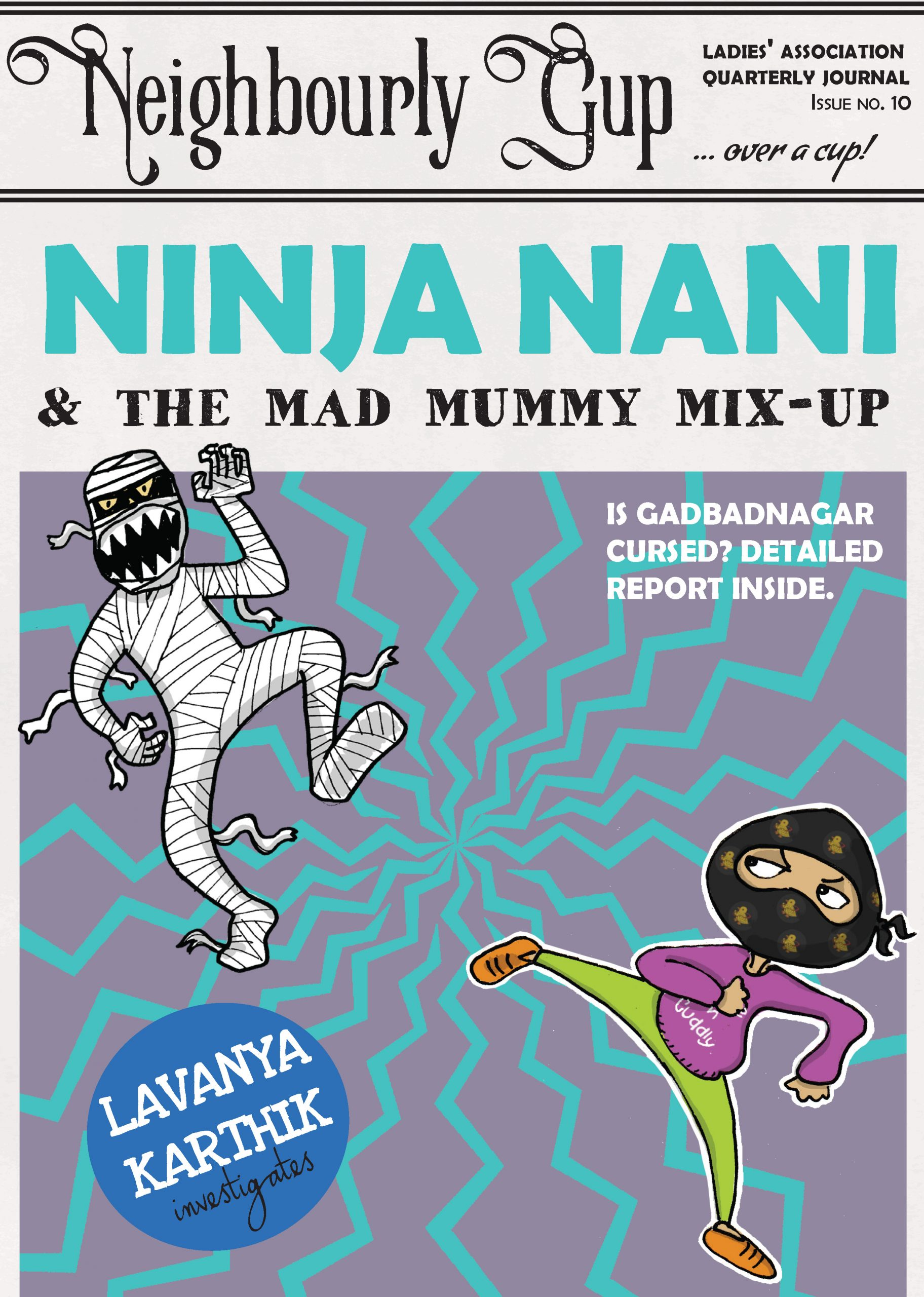 Ninja Nani and the Zapped Zombie Kids