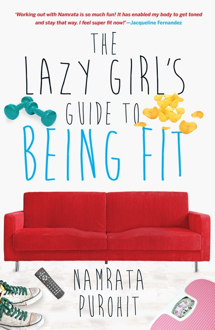 The Lazy Girl's Guide To Being Fit