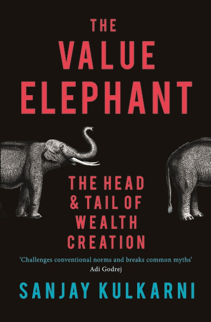 The Value Elephant: The Head and Tail of Wealth Creation