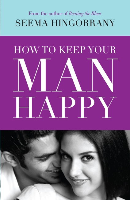 How To Keep Your Man Happy