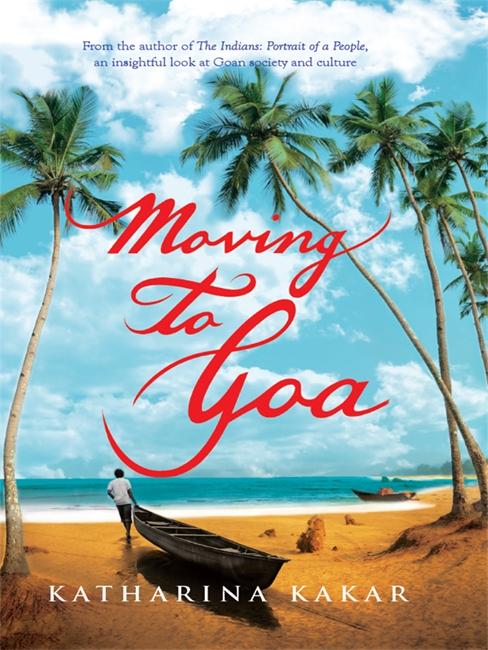 Moving To Goa
