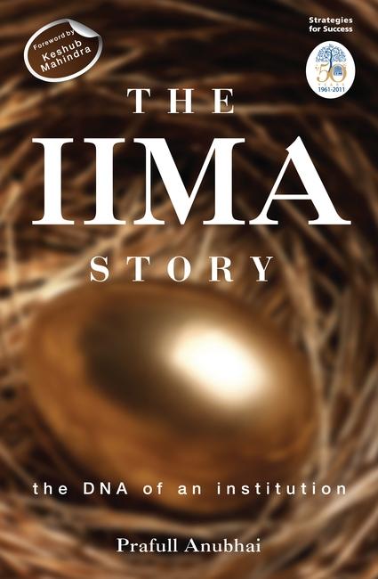 The IIMA Story