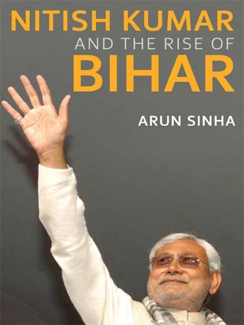 Nitish Kumar And The Rise Of Bihar
