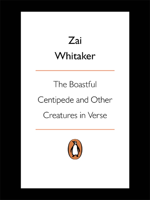 The Boastful Centipede And Other Creatures in Verse
