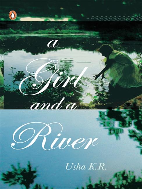 A Girl & A River