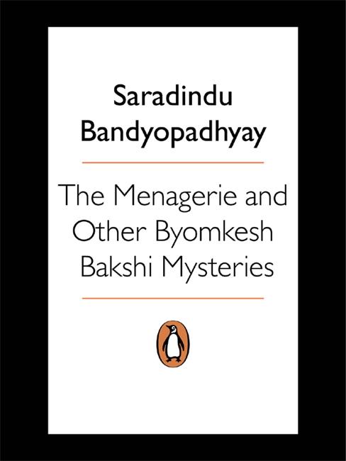 Menagerie & Other Byomkesh Bakshi Myster