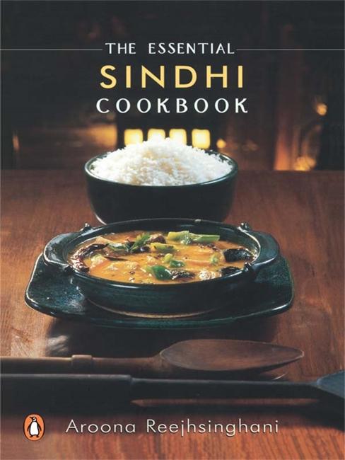 The Essential Sindhi Cookbook