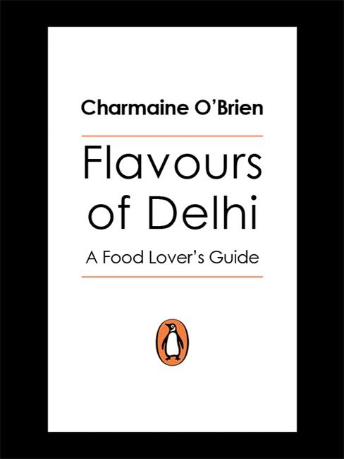 Flavours Of Delhi