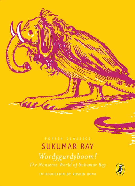 Wordygurdyboom! The Nonsense World Of Sukumar Ray