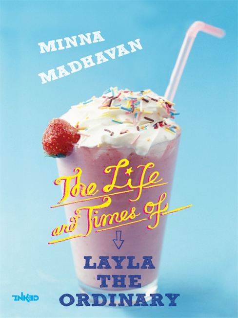 The Life And Times Of Layla The Ordinary