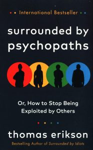 front cover of Surrounded by Psychopaths