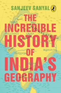 front cover The Incredible History of India's Geography