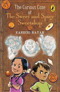 front cover of The Curious Case of the Sweet and Spicy Sweetshop