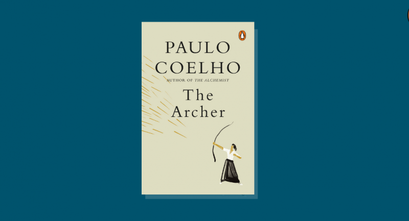 For Paulo Coelho, archery is the vehicle for the clear truths of life