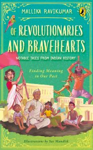 front cover Of Revolutionaries and Bravehearts