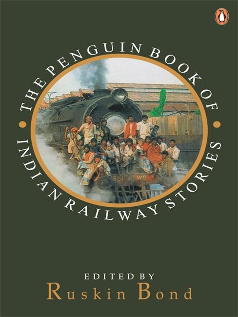 Penguin Book Of Indian Railway Stories