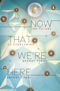 Front cover of Now That We're Here