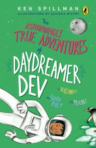 front cover of The Astoundingly True Adventures of Daydreamer Dev