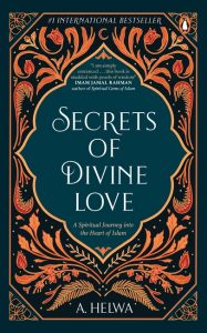 Front cover of Secrets of Devine love