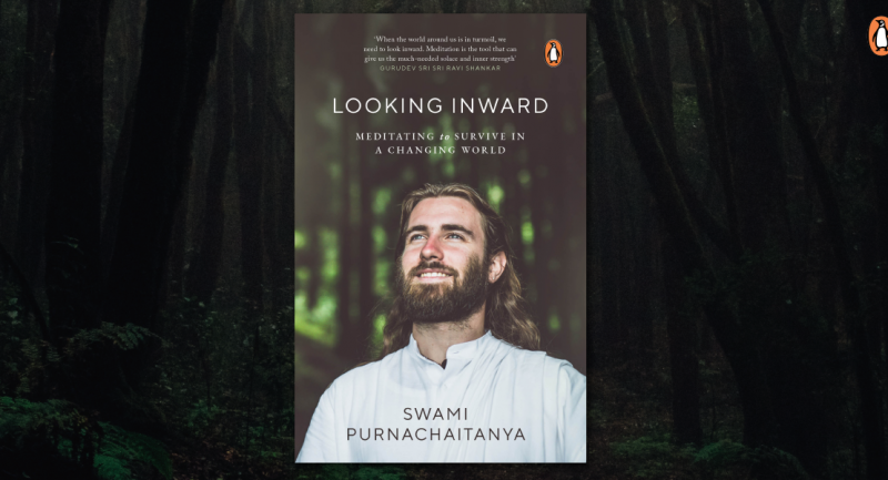 Meditation is a necessity: Excerpt from Looking Inward by Swami Purnachaitanya