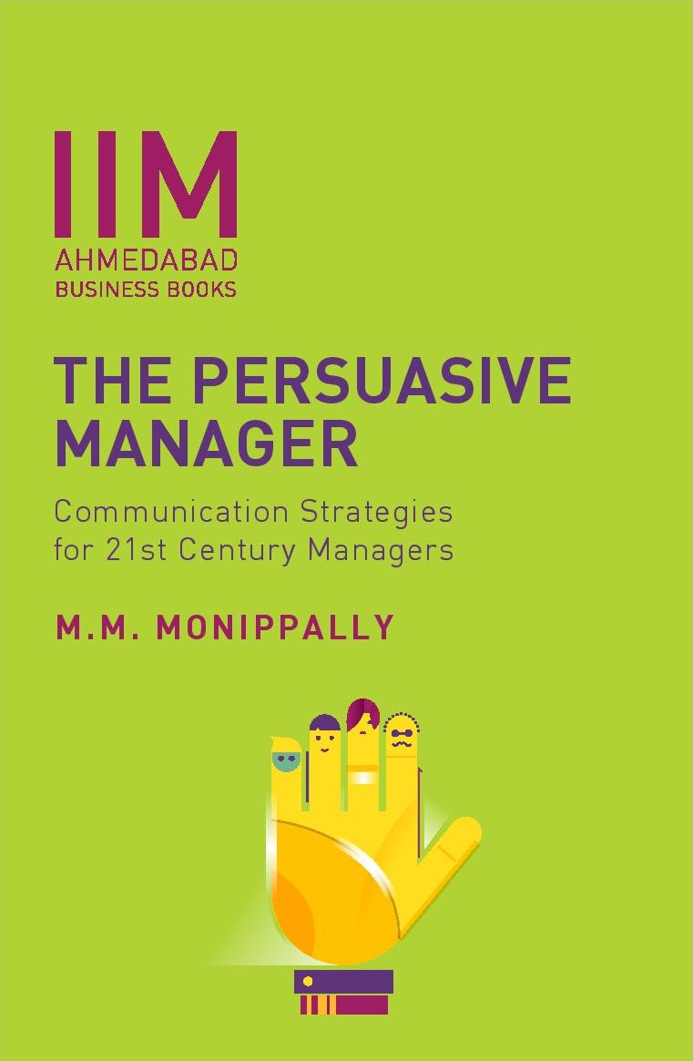The Persuasive Manager: Communication Strategies for 21st  Century Managers