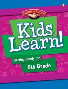 Kids Learn! Getting Ready for Grade 5