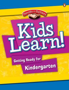 Kids Learn! Getting Ready for Grade Kindergarten