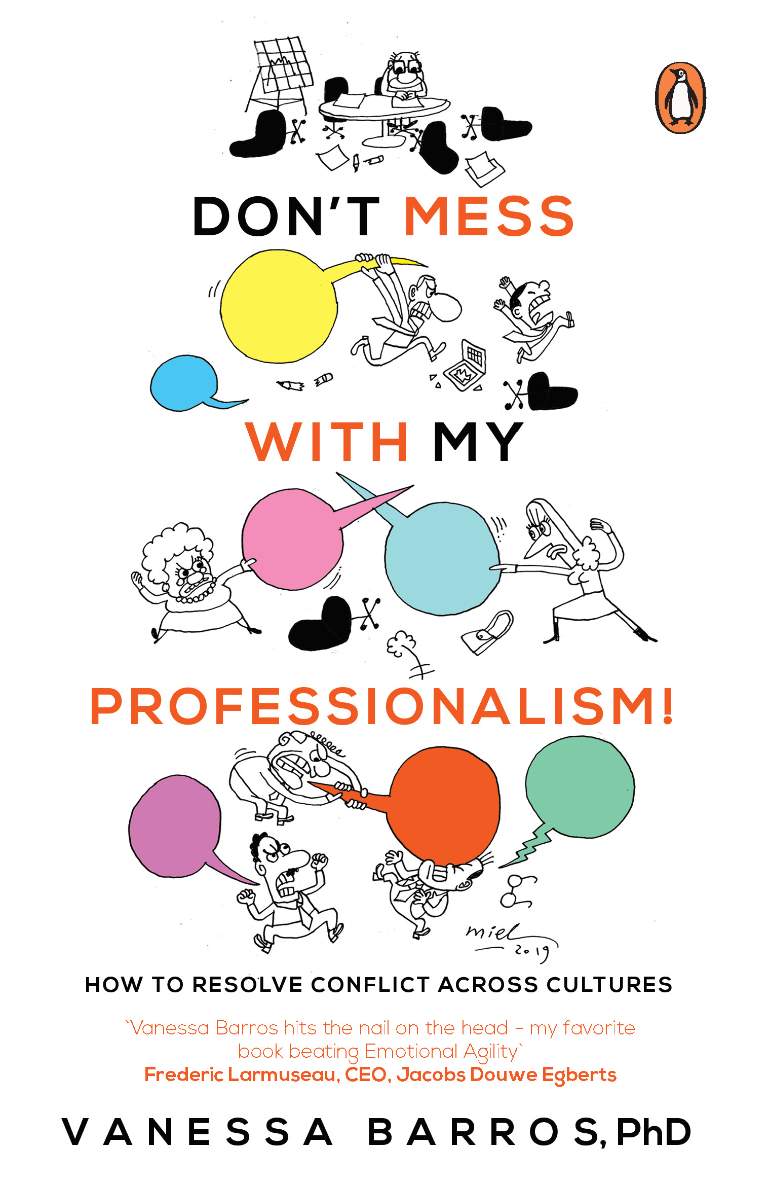 Don't mess with my Professionalism: How to Resolve Conflict Across Cultures