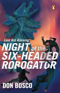 Last Kid Running: Night of the Six Headed Robogator