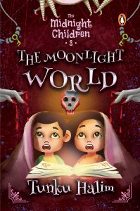 THE MIDNIGHT CHILDREN: THE MOONLIGHT WORLD - 3